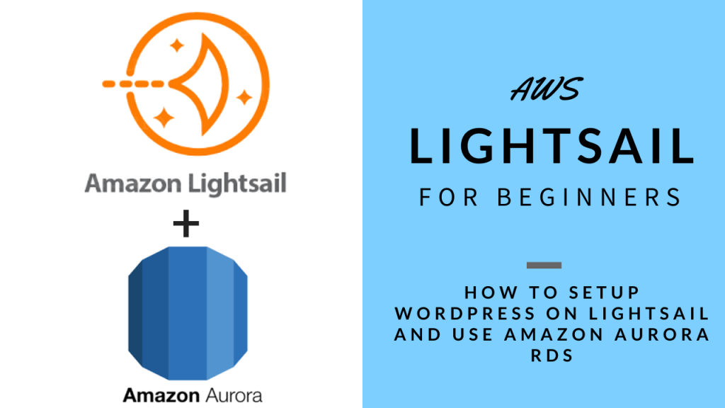 AWS Lightsail with Amazon Aurora RDS