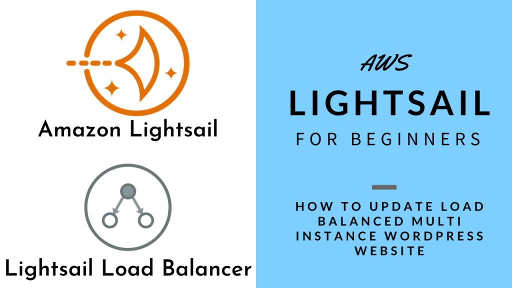 AWS Lightsail for Beginners - How to update Load Balanced Multi Instance rdPress websites