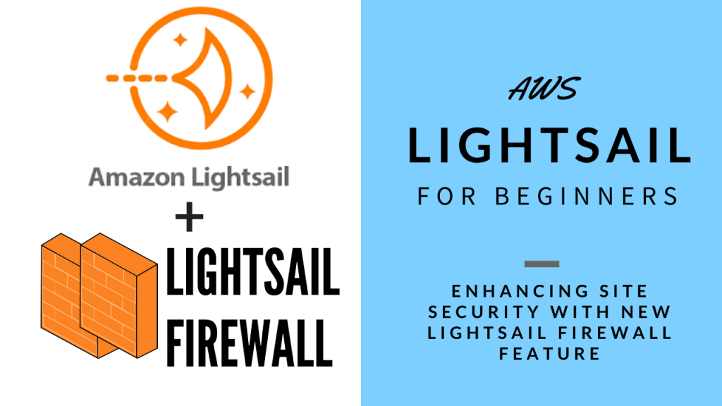 Enhancing site security with new Lightsail firewall feature