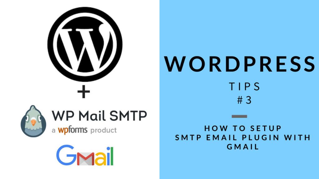 WordPress Tips 3 - SMTP Setup with Gmail