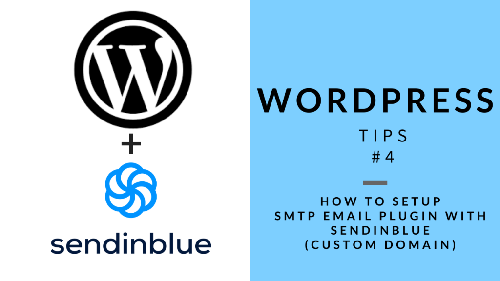 WordPress Tips 4 - SMTP Setup with SendInBlue