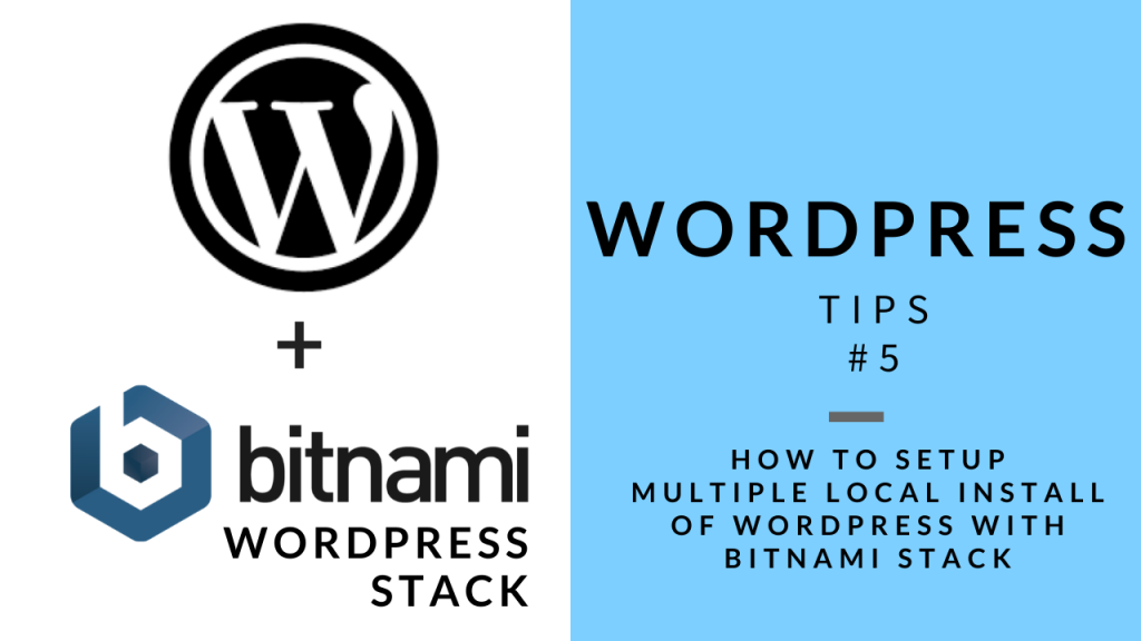WordPress Tips 5 - Setup Local WordPress Installs with Bitnami Stack