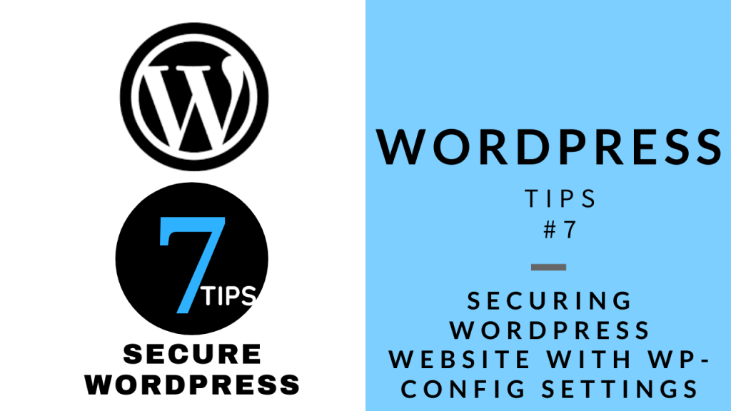 WordPress Tips 7 - Securing WordPress Website with wp-config Settings