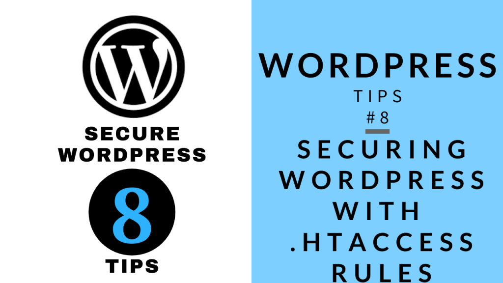 WordPress Tips 8 - Securing WordPress Website with 8 easy Rules